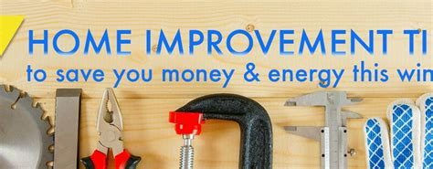 Canvassing Tips Home Improvement 7 Winter Home Improvement Tips To Save You Money And