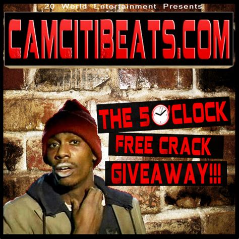 5 O Clock Free Crack Giveaway - cam citi beats the 5 o clock free crack giveaway 20 world ent