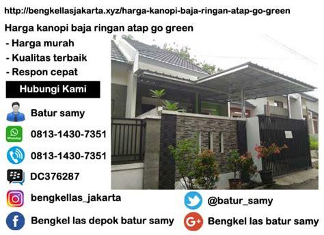 Harga Kanopi Baja Ringan Atap Go Green Murah Di Jakarta