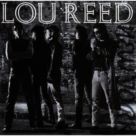 lou reed best album lou reed new york 100 best albums of the eighties