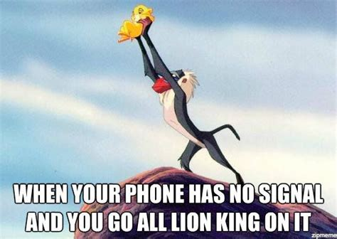 No Phone Meme - when your phone has no signal and you go all lion king on