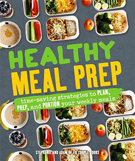 healthy meal prep time saving plans to prep and portion