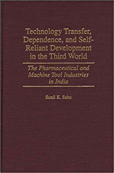 and development in the third world books technology transfer dependence and self reliant