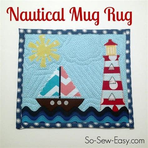 Free Nautical Quilt Patterns by Free Pattern Friday Nautical Mug Rug Tote More