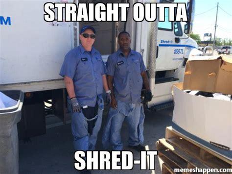 Shredding Meme - shredding meme 28 images have you seen my shred bin