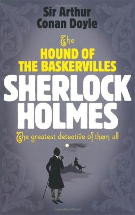 the hound of the baskervilles books the hound of the baskervilles sherlock book 5 by