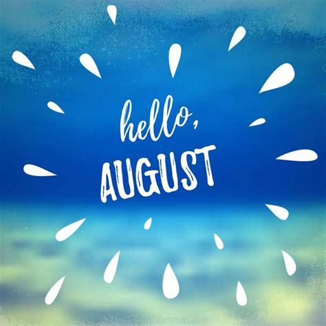 august quotes   summer month  enjoy