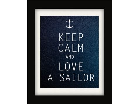 sailor love tattoo quotes quotesgram keep calm and love a sailor nautical print by