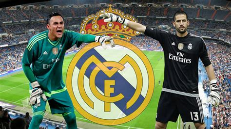 imagenes del real madrid ridiculas keylor and casilla batten down the hatches for real madrid