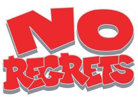 no regrets musings by jeremy lesson 5 have no regrets