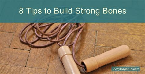 8 Tips To Make Your Bones Stronger by 8 Tips To Build Strong Bones The Vitamin Shepherd