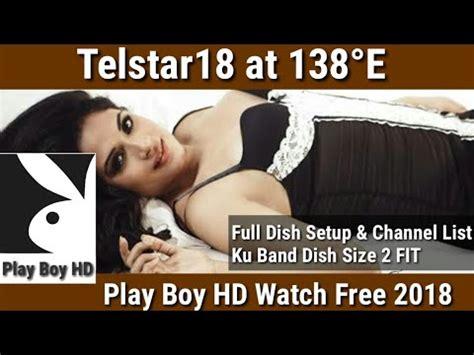 play boy chenal frequency 138 e telstar 18 at 138 176 e ku band play boy hd add dish antina