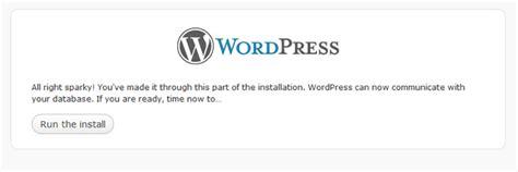 website tutorial from start to finish tutorial on installing wordpress 3 0 from start to finish