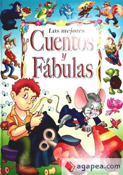 libro los mejores cuentos los mejores cuentos y fabulas ii grafal agapea libros urgentes