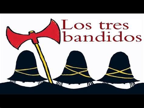 libro los tres bandidos los tres bandidos tomi ungerer cuentos infantiles youtube