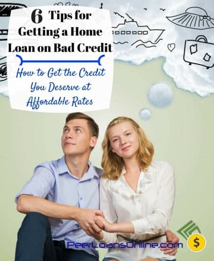 getting a loan with bad six tips for getting a home loan on bad credit