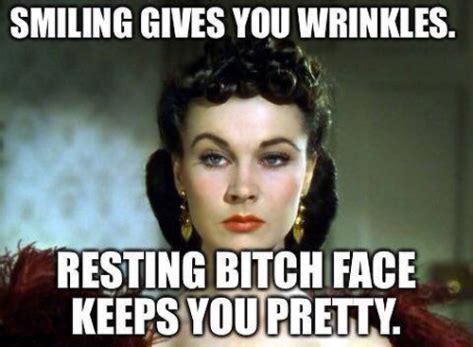 Bitchy Memes - resting bitch face meme