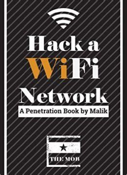 Hack A Wifi Network Easy Way To Access Wifi Networks By