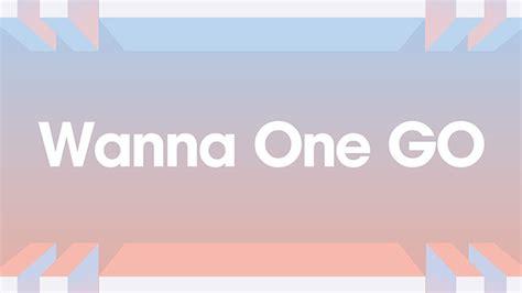 dramacool wanna one go k pop 韓国ドラマ バラエティの韓流エンタメ情報チャンネル ずっともっとmnet エムネット