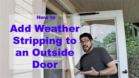 How To Weather A Door by Weather Stripping An Outside Door By Home Repair Tutor