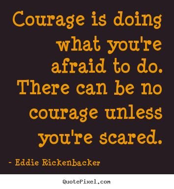 afraid to discovering the courage to again books courage quotes sayings images page 32
