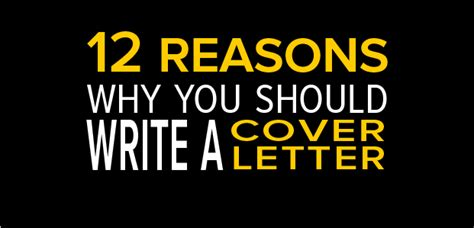 Motivation Letter Why You Should Be Awarded A Bursary 12 Reasons Why You Should Write A Cover Letter Infographic Thriveyard