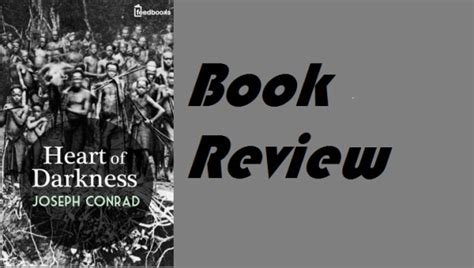 major themes in the book heart of darkness heart of darkness by joseph conrad book review