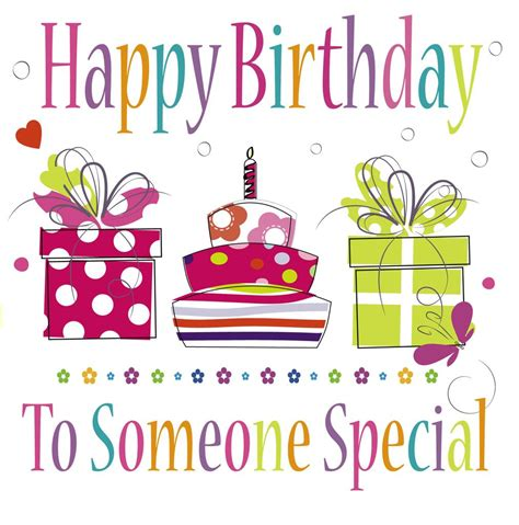 Happy Birthday Quotes For Someone Special Happy Birthday Images Someone Special