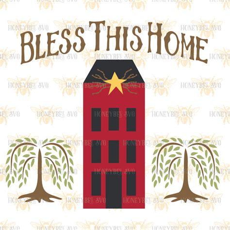 primitive bless this home saltbox svg primitive home svg prim