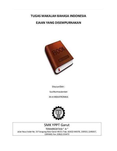 tugas bahasa indonesia nur silviani soraya tugas makalah bahasa indonesia