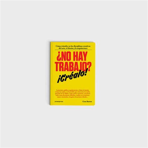 libro no hay hroes los 6 libros para creativos que deber 237 as leer para mejorar en tu trabajo