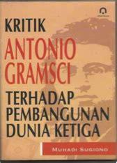 antonio gramsci tentang krisis dan kebangkitan kapitalisme
