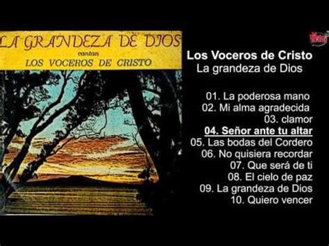 los voceros de cristo los voceros de cristo la grandeza de dios album