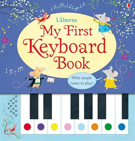 my picture book of songs my keyboard book at usborne children s books