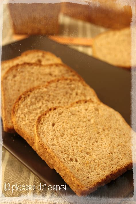 pane a cassetta pane in cassetta integrale ricetta giorilli il piacere