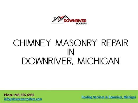 Chimney Masonry Repair Michigan - chimney masonry repair in downriver michigan