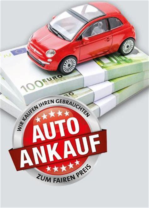 Wir Kaufen Dein Auto Filiale Er Ffnen by Dein Auto Unser Herzschlag D 220 Rkop