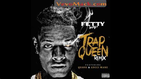 download mp3 free trap queen fetty wap trap queen remix feat gucci mane quavo