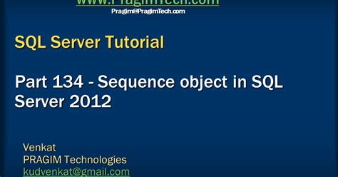 tutorial xml sql server sql server net and c video tutorial sequence object in