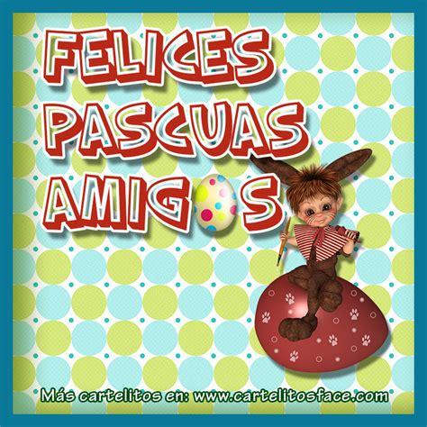 imagenes felices pascuas graciosas imagenes de pascua fotos graficos y imagenes para facebook