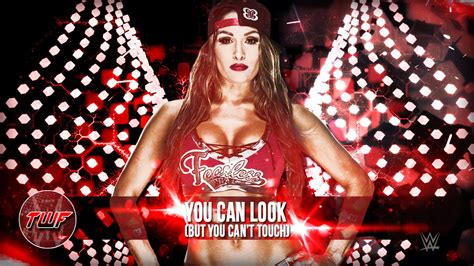 theme song nikki bella wwe nikki bella theme song quot you can look but you can t