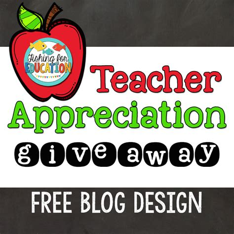 Free Giveaways For Teachers - fishing for education teacher appreciation giveaway free blog design