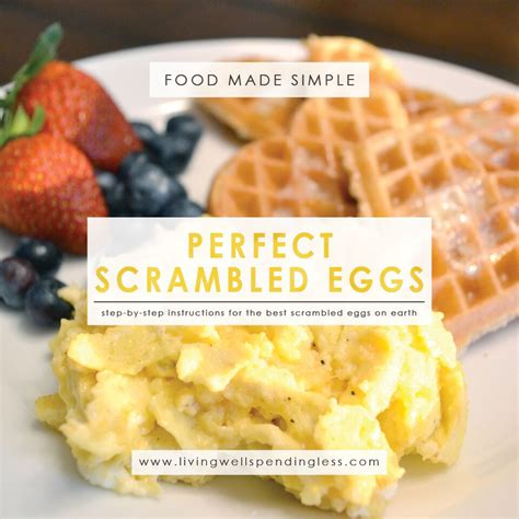 how to make really good scrambled eggs how to make perfect scrambled eggs the best scrambled eggs