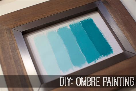 ombre acrylic paint on canvas diy ombre painting 187 http ohmygee ca