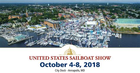 tickets to annapolis boat show get your 2018 united states sailboat show tickets today