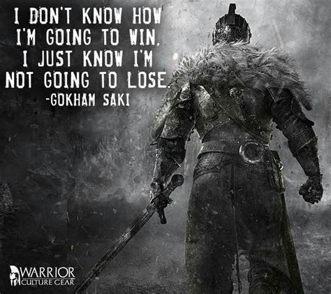 How To Win And Go To by The 25 Best Warrior Quotes On Wisdom Quotes