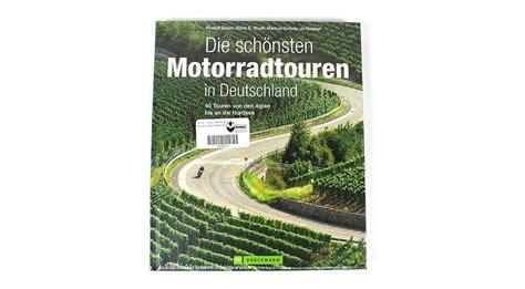 Motorradstrecken Buch by Die Sch 246 Nsten Motorradtouren In Deutschland
