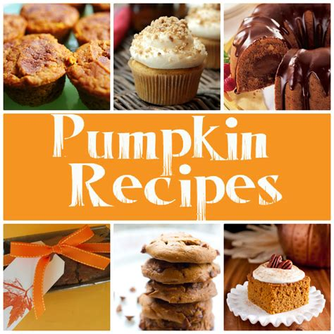 pumpkin food pumpkin recipes skip to my lou