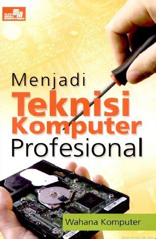 Buku Arsitektur Komputer menjadi teknisi komputer profesional blogku boekan blogmoe
