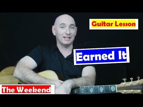 guitar tutorial vire weekend how to play earned it on guitar quot the weekend quot quot earned it